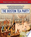 Identifying Bias Propaganda And Misinformation Surrounding The Boston Tea Party