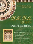 Bella Bella Quilts Paper Foundations