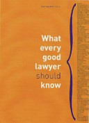 What Every Good Lawyer Should Know