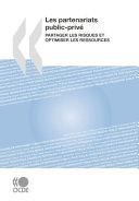 Les partenariats public-privé Partager les risques et optimiser les ressources Pdf/ePub eBook