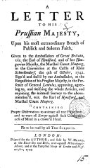 Pdf A Letter to His Prussian Majesty, Upon His Most Extraordinary Breach of Publick and Solemn Faith, Given to the Ambassadors of Great Britain, ...