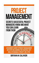 Project Management  Secrets Successful Project Managers Already Know About Book