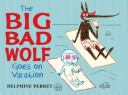 Pdf The Big Bad Wolf Goes on Vacation