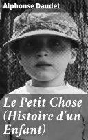 Pdf Le Petit Chose (Histoire d'un Enfant) Telecharger