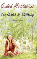 Guided Meditations for Health   Wellbeing