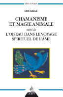 Chamanisme et magie animale