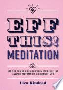 Eff This  Meditation