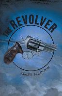 The Revolver [Pdf/ePub] eBook