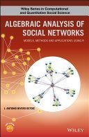 Algebraic Analysis of Social Networks