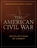 Understanding Primary Sources: American Civil War: ...