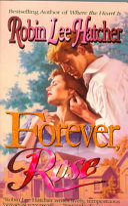 Forever, Rose