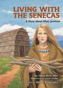 Living with the Senecas