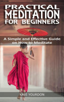 PRACTICAL MEDITATIONS FOR BEGINNERS