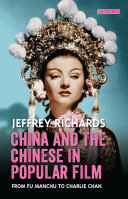 China and the Chinese in Popular Film