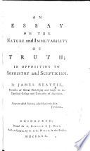Essays About Science An Essay On The Nature And Immutability Of Truth In Opposition To  Sophistry  James Beattie Full View   Essay Writing Examples For High School also Learning English Essay Example An Essay On The Nature And Immutability Of Truth In Opposition To  Good Persuasive Essay Topics For High School