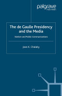 Pdf The de Gaulle Presidency and the Media Telecharger