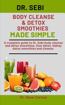 Dr Sebi Body Cleanse Detox Smoothies Made Simple