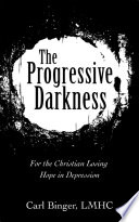 The Progressive Darkness