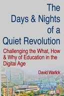 The Days and Nights of a Quiet Revolution
