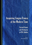Acquiring Lingua Franca of the Modern Time