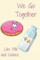 We Go Together Like Milk and Cookies: Opposites Attract Dot Grid Journal