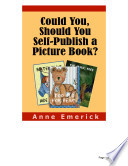 Could You Should You Self Publish A Picture Book