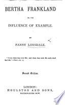 Bertha Frankland  or  Maternal Influence