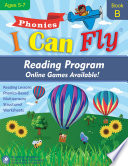 I Can Fly Reading Program   Book B  Online Games Available  Orton Gillingham Based Reading Lessons for Young Students Who Struggle with Reading and May Have Dyslexia Book