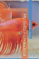 My Betta Fish Journal