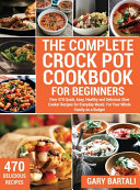 The Complete Crock Pot Cookbook for Beginners Book PDF