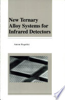 New Ternary Alloy Systems for Infrared Detectors Book