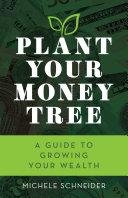 Plant Your Money Tree Pdf/ePub eBook