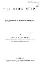 The Snow Ship  the Adventures of Canadian Emigrants