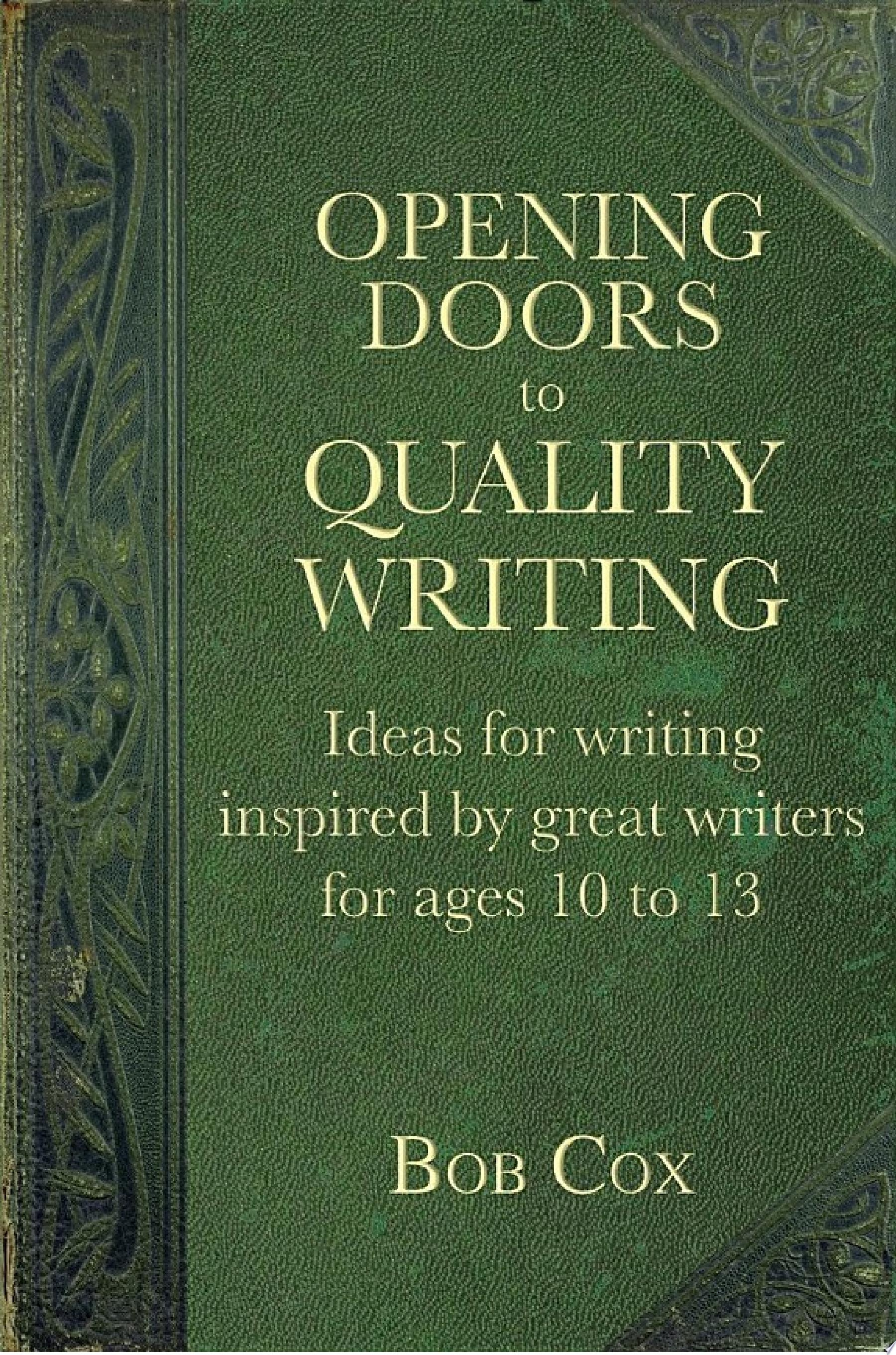 Opening Doors to Quality Writing 10 13