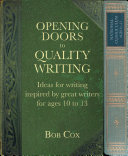 Opening Doors to Quality Writing 10-13