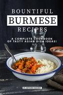 Bountiful Burmese Recipes