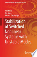 Stabilization Of Switched Nonlinear Systems With Unstable Modes Book PDF