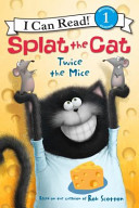 Splat The Cat Twice The Mice