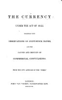 The Currency Under the Act of 1844