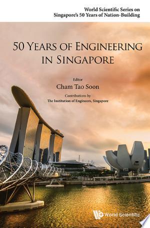 50+Years+Of+Engineering+In+Singapore