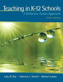 Teaching in K 12 Schools  A Reflective Action Approach  With Myeducationlab