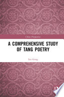 A Comprehensive Study of Tang Poetry