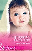 The Cowboy s Secret Baby  Mills   Boon Cherish   The Mommy Club  Book 3
