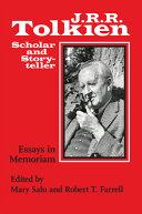J. R. R. Tolkien, Scholar and Storyteller