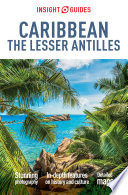Insight Guides Caribbean  The Lesser Antilles  Travel Guide eBook  Book