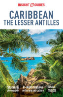 Insight Guides Caribbean  The Lesser Antilles  Travel Guide eBook
