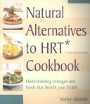 Natural Alternatives to HRT Cookbook