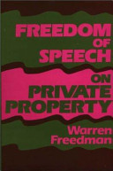 Freedom of Speech on Private Property