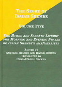 The Hymns and Sabbath Liturgy for Morning and Evening Prayer of Isaiah Shembe s AmaNazarites