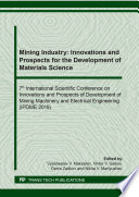 Mining Industry Innovations And Prospects For The Development Of Materials Science Book PDF